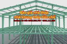 Báo giá nhà thép - nhà khung thép tiền chế